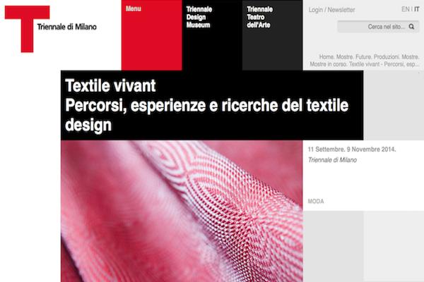 Triennale di Milano – Textile vivant  Percorsi, esperienze e ricerche del textile design