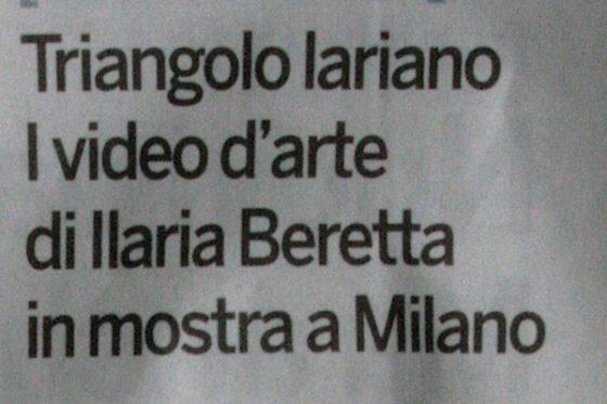 La Provincia di Como-Triangolo Lariano. I video d'arte di Ilaria Beretta in mostra a Milano